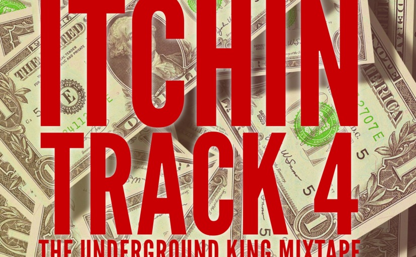 A.K.A Stokes – Itchin| The Underground King Mixtape| Track 4